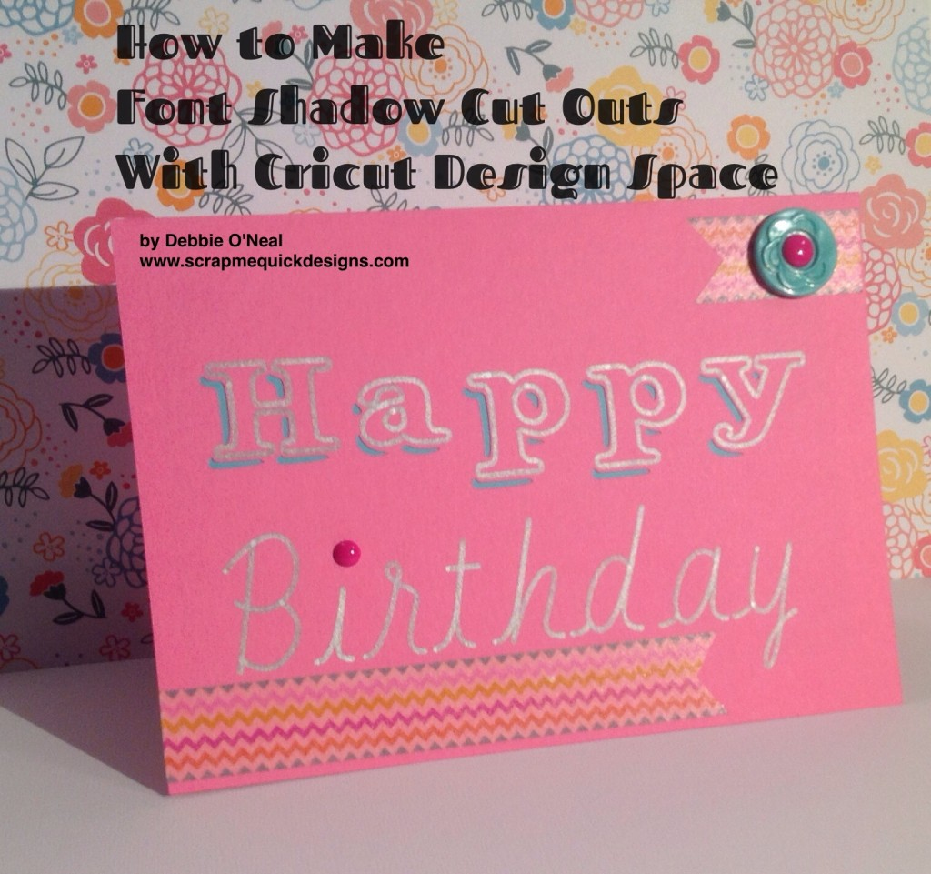 Font Shadow Cut Birthday Card