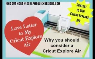 Love Letter To My Cricut Explore Air