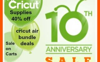 Cricut's 10th Anniversary and a Sale !