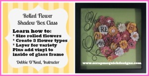 Rolled Flower Shadow Box Class