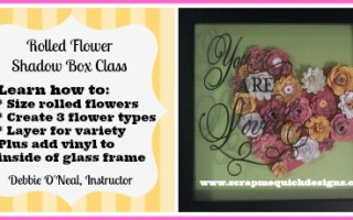 Rolled Flowers Shadow Box Class