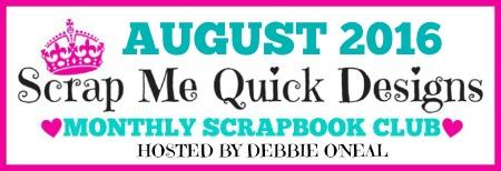 SMQD August Scrapbook Club Open