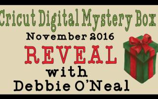 November Cricut Digital Mystery Box  !