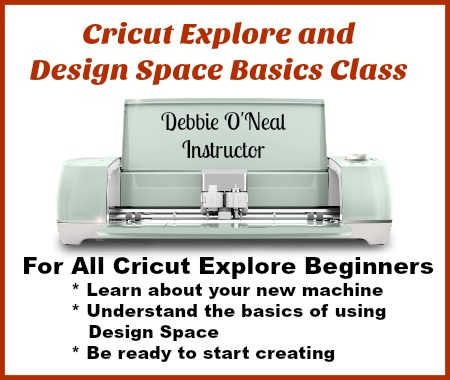 NEW Cricut Explore and Design Space Basics Class