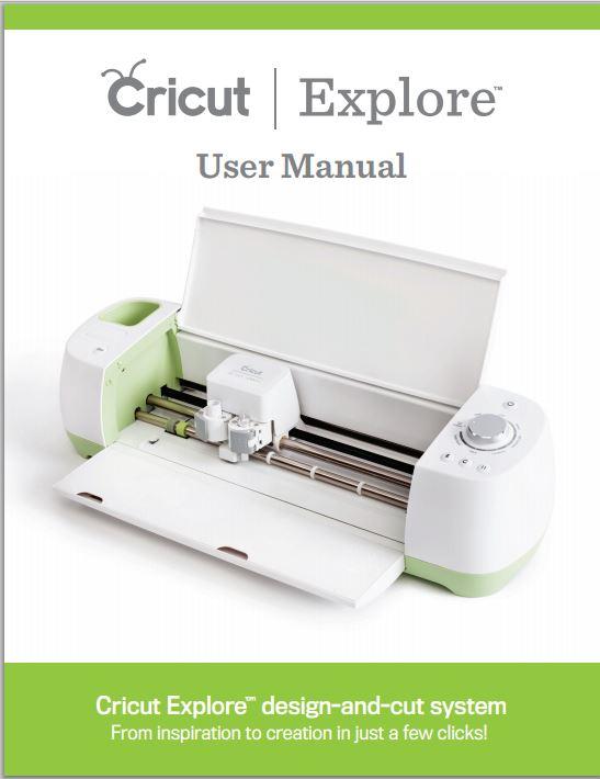 New Cricut Explore User Manual