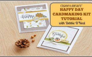 Happy Day Cardmaking Tutorial