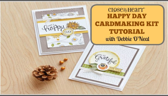 Happy Day Cardmaking Tutorial